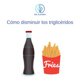 Cómo disminuir los triglicéridos