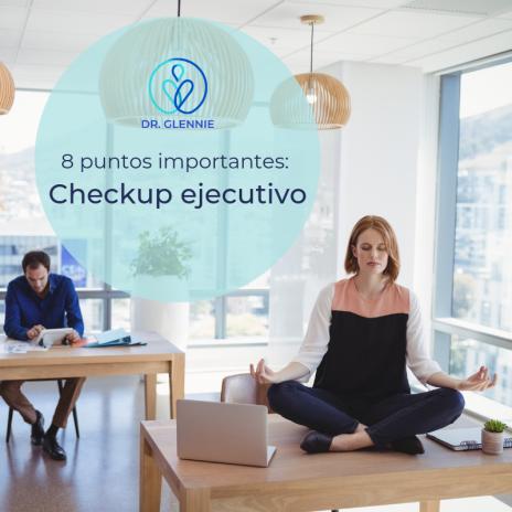 8 puntos importantes_ Checkup ejecutivo